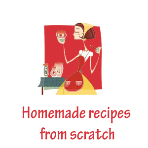 homemade recipes from scratch